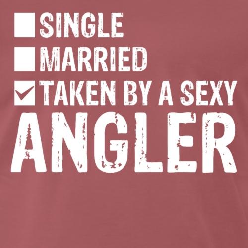 Taken by a sexy Angler! - Männer Premium T-Shirt
