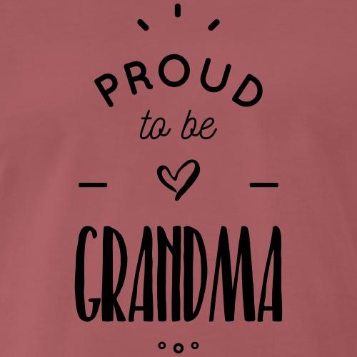 proud to be grandma - T-shirt Premium Homme