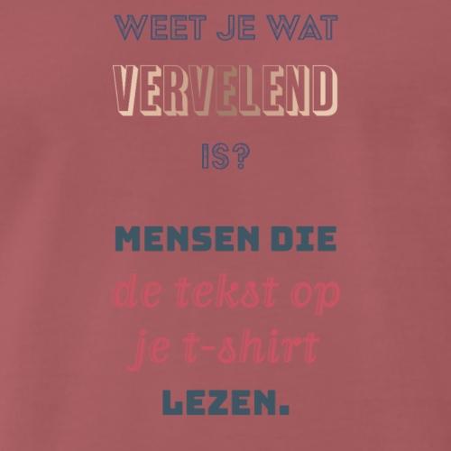 Tekst op je shirt - Mannen Premium T-shirt