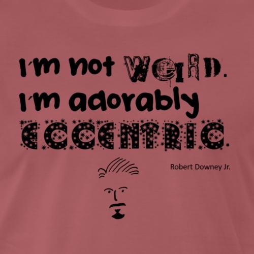 Im not weird CE - Männer Premium T-Shirt