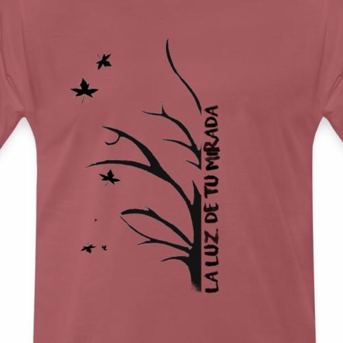 La Luz De Tu Mirada - Camiseta premium hombre