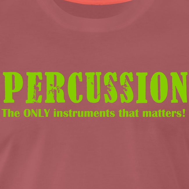 Percussion, The ONLY inst