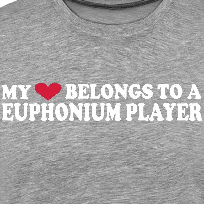 MY HEART BELONGS TO A EUPHONIUM PLAYER