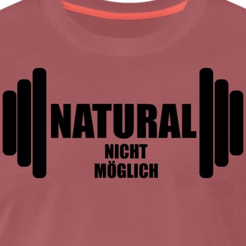 Natural nicht möglich - Männer Premium T-Shirt
