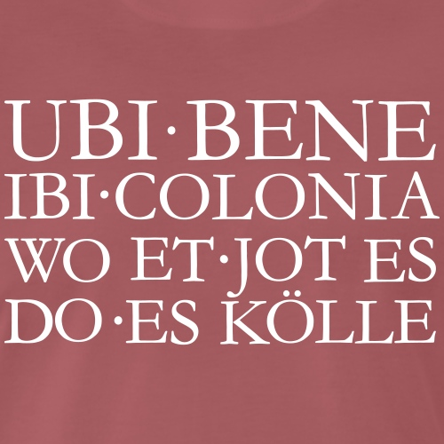 UBI BENE IBI COLONIA Kölsch Köln Design - Männer Premium T-Shirt