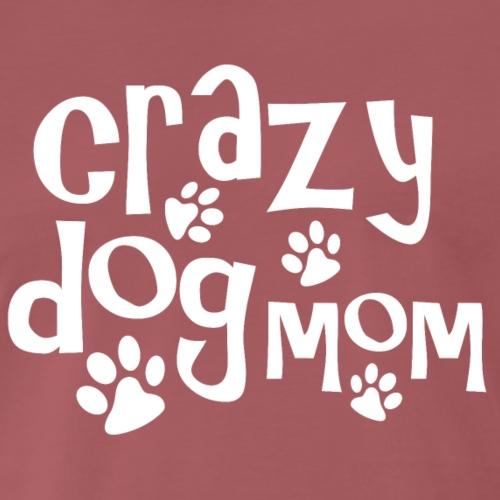 Crazy Dog Mom - Men's Premium T-Shirt