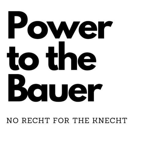 Power to the Bauer - Cooles Design für den Landwir - Männer Premium T-Shirt