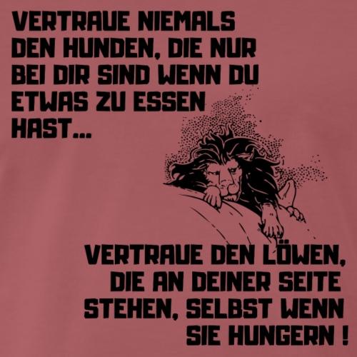 Vertraue den Löwen - Männer Premium T-Shirt