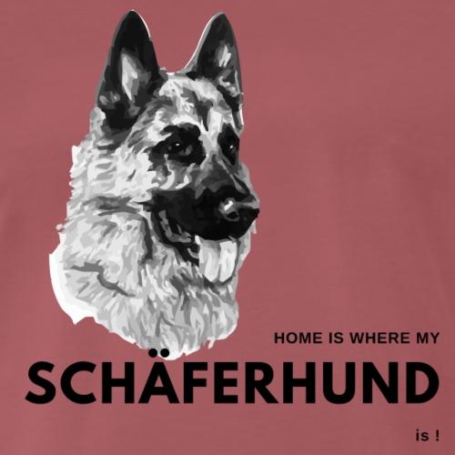 Home is where my Schäferhund is ! - Männer Premium T-Shirt