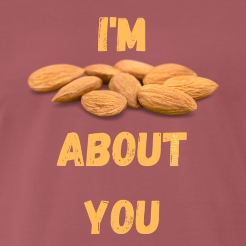 Im nuts about you