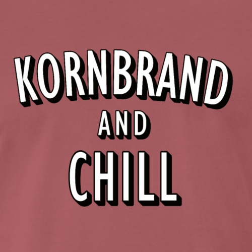 Kornbrand and Chill pun (Wortspiel) - Männer Premium T-Shirt