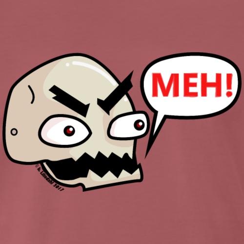 Meh! - Men's Premium T-Shirt