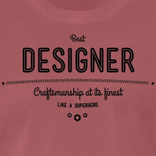 Bester Designer - Handwerkskunst vom Feinsten, wie - Männer Premium T-Shirt