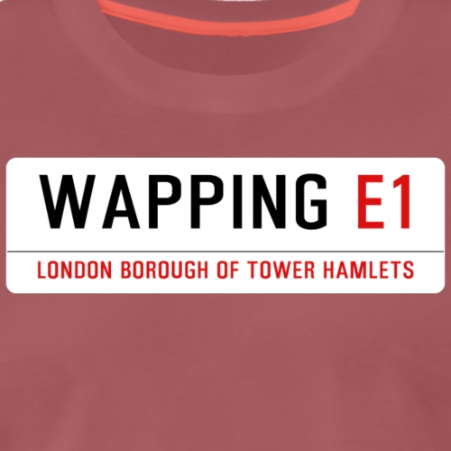 Wapping Street Sign - Men's Premium T-Shirt
