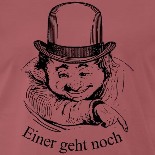 Einer geht noch - Party schwarz - Männer Premium T-Shirt