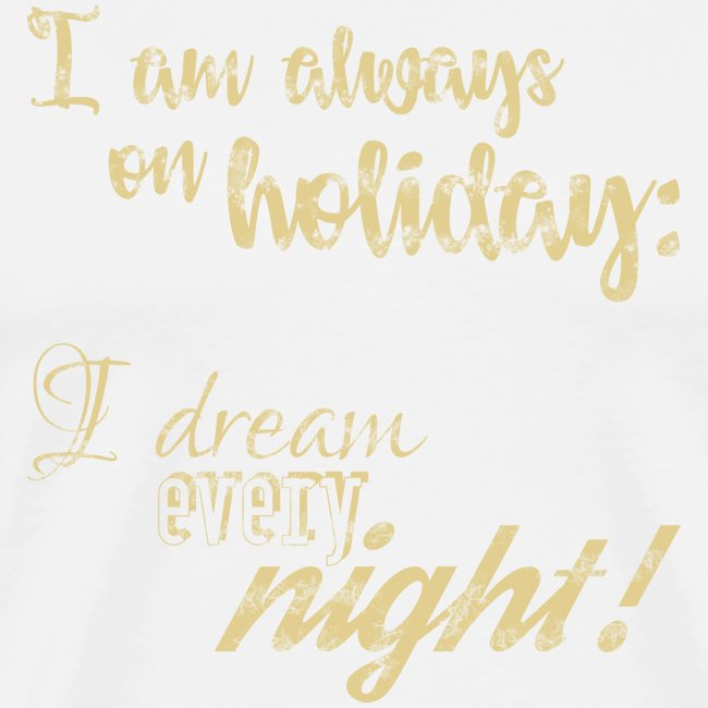 Holiday w/ Dreams & Charm / In Vacanza con Glamour