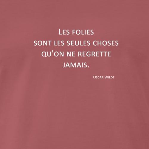 Folies - Oscar Wilde - T-shirt Premium Homme