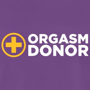 Orgasm Donor - Premium T-skjorte for menn