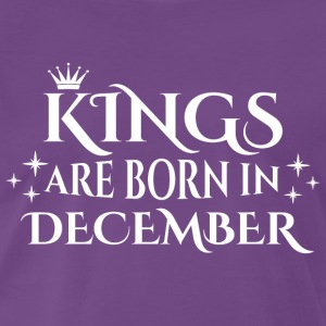Kings er født i december - Herre premium T-shirt
