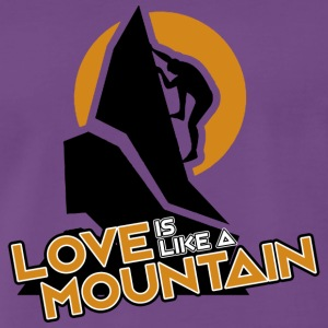 LOVE IS LIKE A MOUNTAIN - Men's Premium T-Shirt