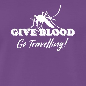 Give Blood Go Travelling - Men's Premium T-Shirt