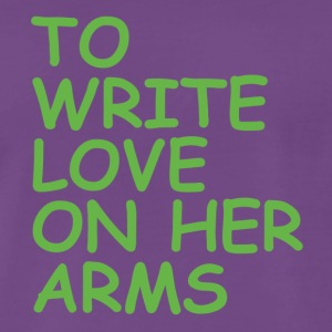 to write love on her arms green - Männer Premium T-Shirt