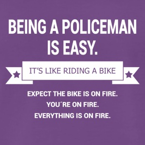 BEING A POLICEMAN - Men's Premium T-Shirt