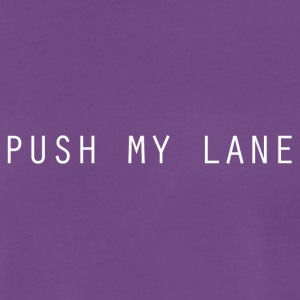 Push My Lane - Männer Premium T-Shirt