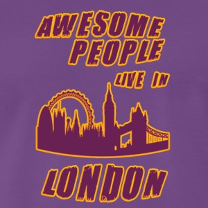 London Awesome people live in - Men's Premium T-Shirt