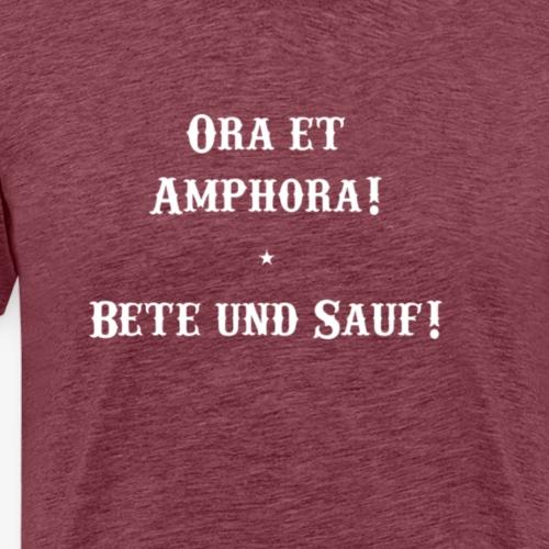 Ora et Amphora weiss - Männer Premium T-Shirt
