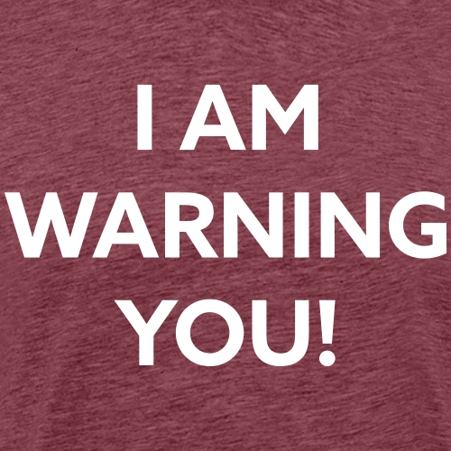 Warning White - Männer Premium T-Shirt