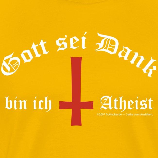 Gott sei Dank bin ich Atheist