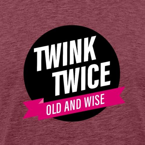 TWINK TWICE - Männer Premium T-Shirt