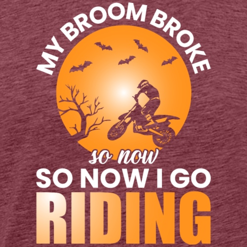 MY BROOM BROKE - Männer Premium T-Shirt