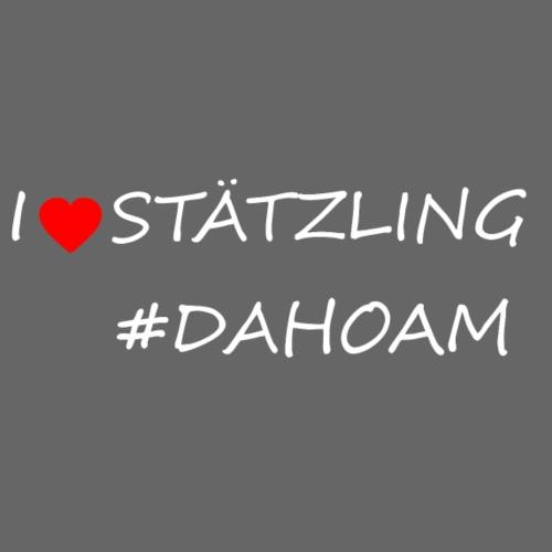 I ❤️ STÄTZLING #DAHOAM - Männer Premium T-Shirt