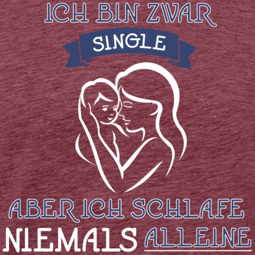 Single Mama - Männer Premium T-Shirt