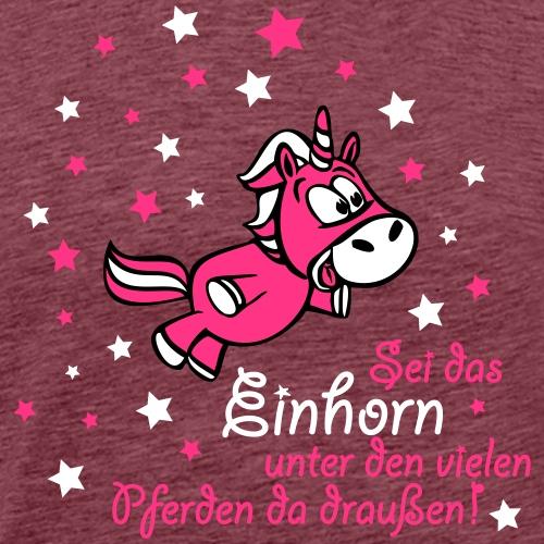 Sei das Einhorn! - Männer Premium T-Shirt
