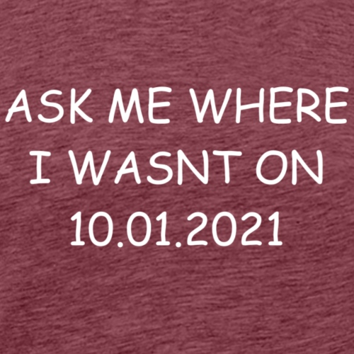 ASKMEWHITE - Männer Premium T-Shirt