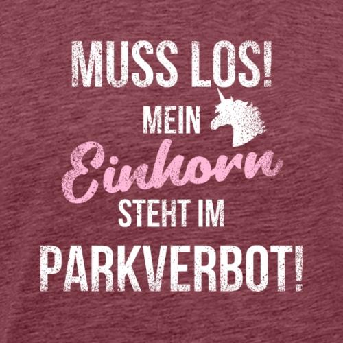 Lustiger Einhornspruch Geschenk Parkverbot Auto - T-shirt Premium Homme