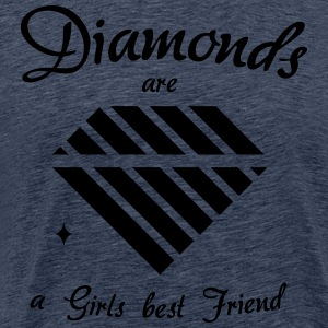 Diamonds are a Girls best Friend - Männer Premium T-Shirt