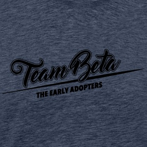 Team Beta - the early adopters - Männer Premium T-Shirt