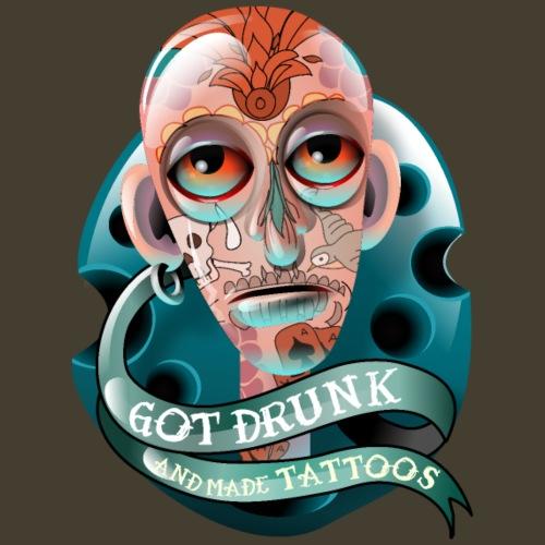 Got drunk and made Tattoos - Camiseta premium hombre