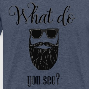 What do you see? - Men's Premium T-Shirt