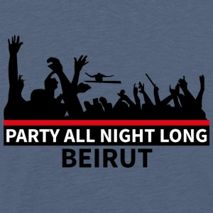 Party All Night Long Beiroet - Mannen Premium T-shirt