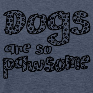 Dogs are awesome Black Dogs are so pawsome - Men's Premium T-Shirt