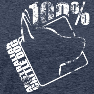 AUSTRALIAN CATTLE DOG 100 - Männer Premium T-Shirt