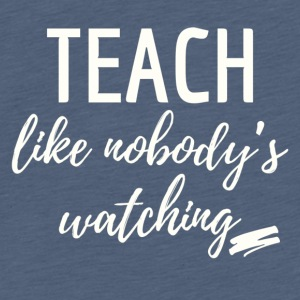 teach_watching - Mannen Premium T-shirt