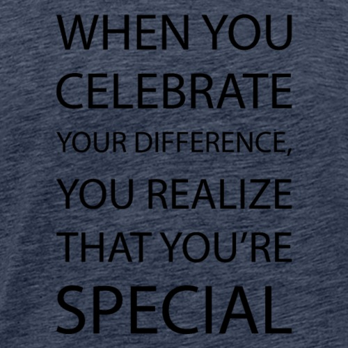 You're special - Männer Premium T-Shirt