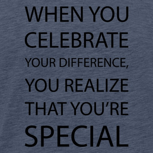 You're special - Männer Premium T-Shirt