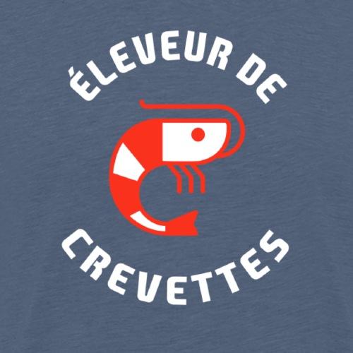 ÉLEVEUR DE CREVETTES CRS - T-shirt Premium Homme